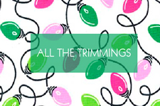 All The Trimmings