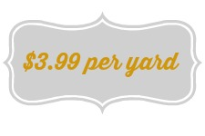 Blowout - $3.99 per yard