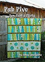 Fab Five Quilt Pattern by Abbey Lane Quilts