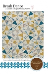 Break Dance Quilt Pattern by Lunden Designs