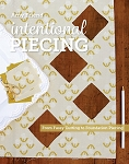 Intentional Piecing Book by Amy Friend