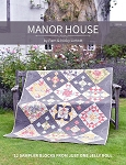Manor House Quilt Pattern by Pam & Nicky Lintott