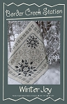 Winter Joy Quilt Pattern by Border Creek Station