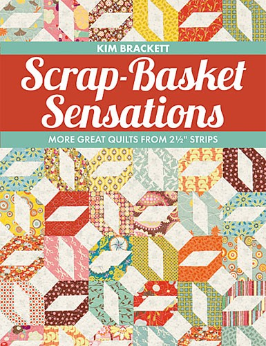Scrap Basket Sensations by That Patchwork Place