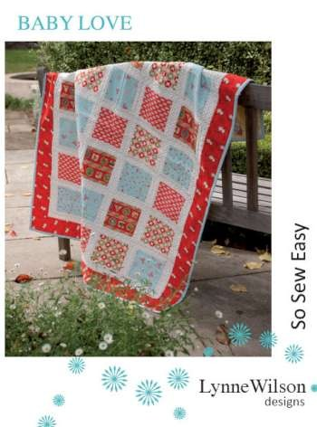 Baby Love Quilt Pattern by Lynne Wilson Designs