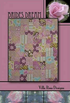 Brides Dream Quilt Pattern by Villa Rosa