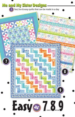 Easy As 7, 8, 9 Quilt Pattern by Me and My Sister
