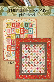 Pint Sized (Wild Thing - Jelly Filled) Quilt Patterns by Thimble Blossoms