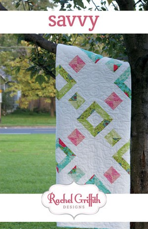 Savvy Quilt Pattern by Rachel Griffith
