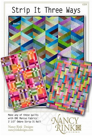 Strip It Three Ways Quilt Pattern by Nancy Rink Designs