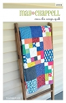 Cross The Scraps Quilt Pattern by May Chappell