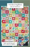 Friends & Neighbors Quilt and Table Runner Pattern by Seams & Dreams