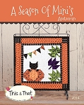 A Season of Mini's - Autumn Mini Quilt Pattern by This & That
