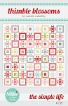 The Simple Life Quilt Pattern by Thimble Blossoms