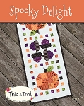 Spooky Delight Table Runner Pattern by This & That