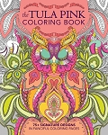 Tula Pink Coloring Book by Tula Pink