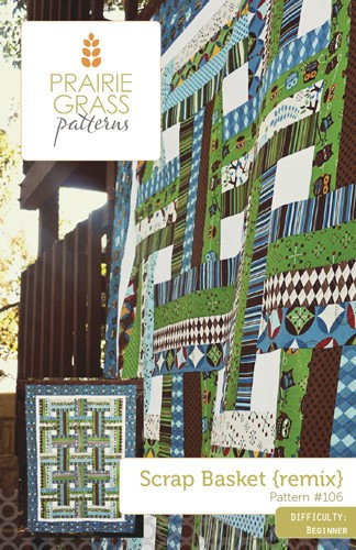 Scrap Basket Remix by Prairie Grass Patterns