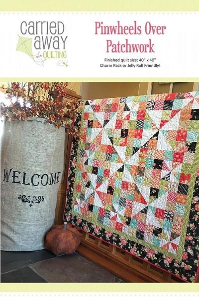 Pinwheels Over Patchwork Quilt Pattern by Carried Away Quilting