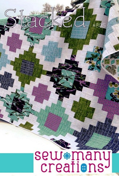 Stacked Quilt Pattern by Sew Many Creations