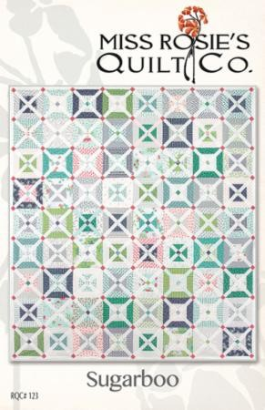 Sugarboo Quilt Pattern by Miss Rosie's Quilt Co